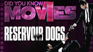 Quentin Tarantino and the Making of Reservoir Dogs ft. WeeklyTubeShow - Did You Know Movies
