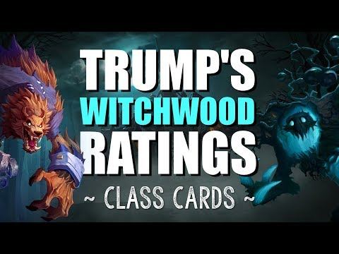 TRUMP'S WITCHWOOD CLASS RATINGS - Hearthstone Expansion Review