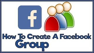 How To Create A Facebook Group - Facebook Tutorial