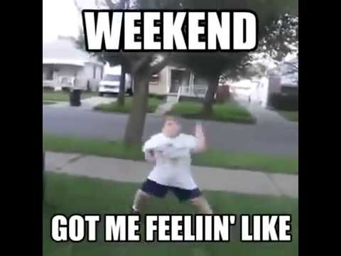 Weekend Got me Feelin' Like Meme Kid Dancing Video