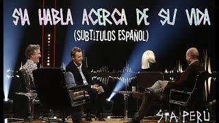 Sia Habla Acerca De Su Vida Subtitulos Español