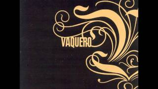Watch Vaquero From Nowhere video