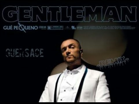 Gue Pequeno - Guersace (Gentleman)