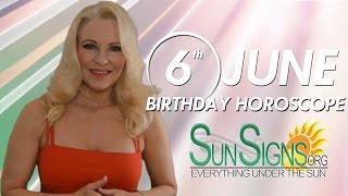 Birthday June 6th Horoscope Personality Zodiac Sign Gemini Astrology