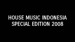 House Music Indonesia Special Edition 2008