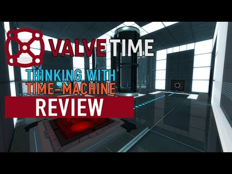 Thinking with Time Machine Review - ValveTime Reviews