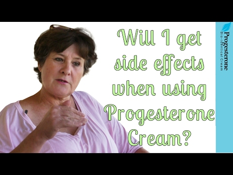 Will I get side effects when using Progesterone Cream?