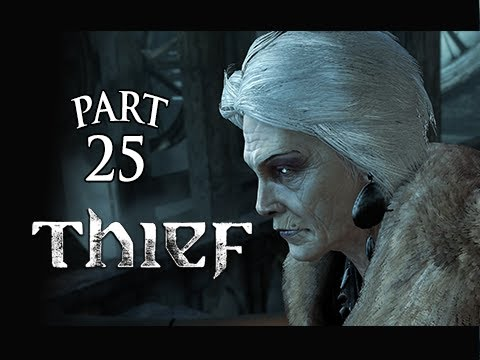 Thief Gameplay Walkthrough Part 25 – Fiery Escape ( PS4 XBOX ONE Gameplay)