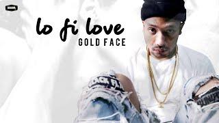 GOLDFACE - Lo-Fi Love (New Hip Hop 2018)