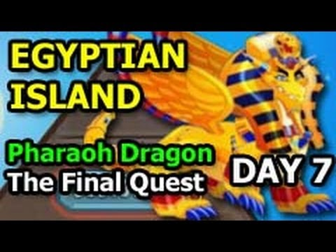 Dragon City EGYPTIAN ISLAND Pharaoh Dragon Unlocked in Final Quest DAY 7