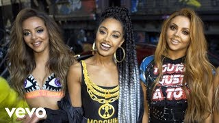 Little Mix - Power ft. Stormzy (Behind the Scenes)