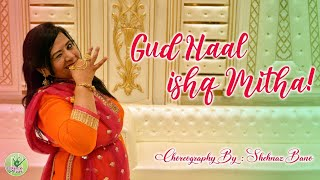 Gud Naal Ishq Mitha Dance Fun Ek Ladki Ko Dekha To Aisa Laga Shehnaz Bano 39 S Choreography