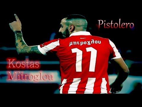 Kostas Mitroglou - /̵͇̿̿/'̿'̿̿̿ ̿ ̿̿ Pistolero /̵͇̿̿/'̿'̿̿̿ ̿ ̿̿