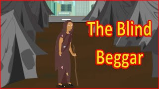 The Blind Beggar | Moral Stories for Kids | English Cartoon | Maha Cartoon TV English