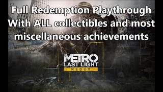 Metro: Last Light - Full Redemption Playthrough