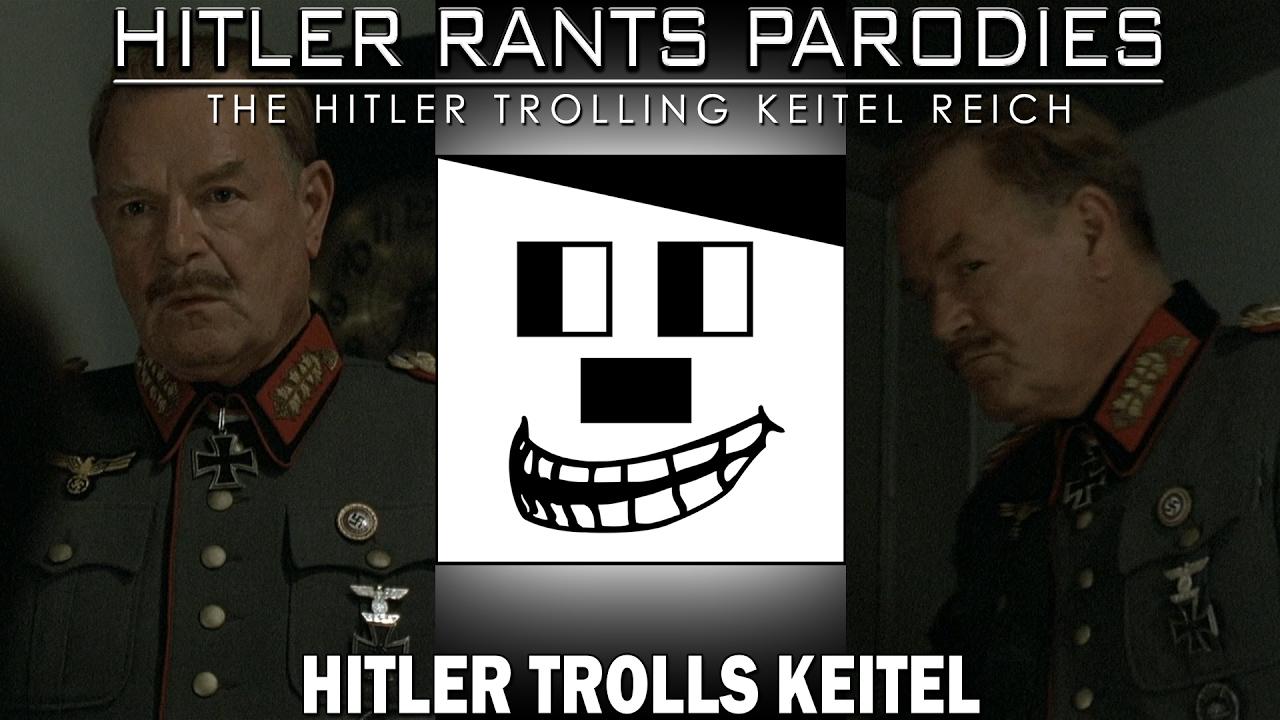 Hitler trolls Keitel