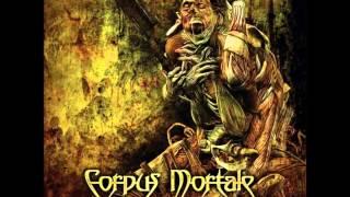 Corpus Mortale - A Murderous Creed