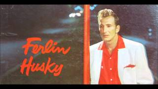 Watch Ferlin Husky Just For You video