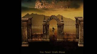 You Never Walk Alone_by_Raising Dust_Epic Rock