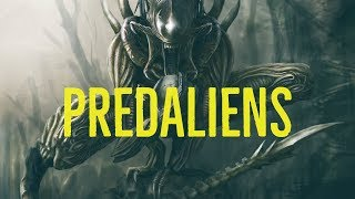 Predaliens Explored (Alien vs. Predator)