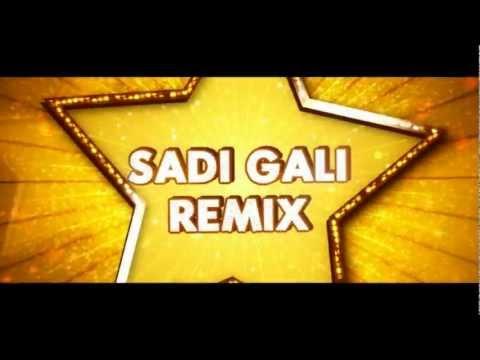 Sadi Gali - DJ Rohit Remix