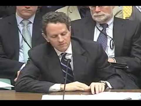Secretary Geithner Flip-Flops Before The House Financial Services Committee