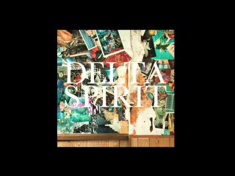 Delta Spirit - Empty House