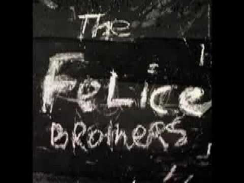 The Felice Brothers - Greatest Show On Earth