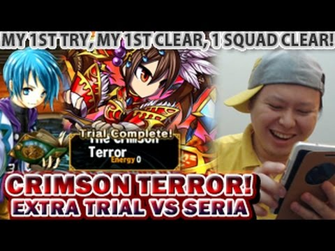 Brave Frontier Crimson Terror Extra Trial VS Seria 1 Squad Clear Walkthrough (My 1st Clear)