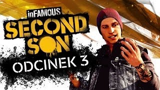 #3 Zagrajmy w inFamous Second Son - Gameplay / Let
