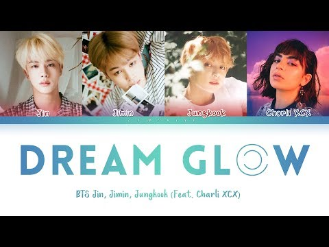 Download BTS - Dream Glow Feat. Charli XCX 방탄소년단 - Dream Glow Color Coded s/Han/Rom/Eng/가사 Mp4 baru