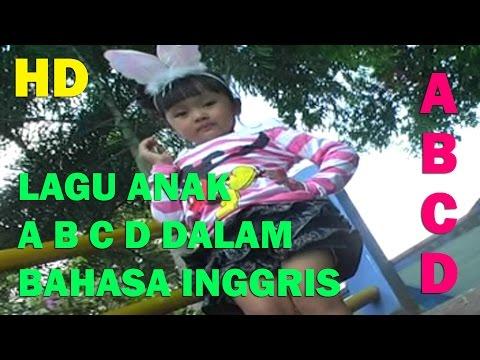 Lagu Anak ‡® A B C D DALAM BAHASA INGGRIS ®‡ » Belajar Bahasa Inggris