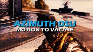 """Azimuth DSU / Motion to Vacate - Subscriber """"That Warlock"""" Requested Loadout"""
