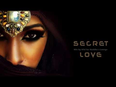 Download Lagu Secret Love   Buddha's Lounge Music.mp3
