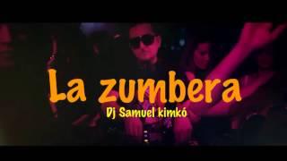 La Zumbera 2014 new music