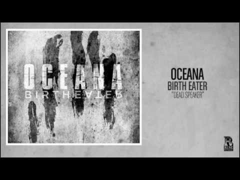 Oceana - Dead Speaker