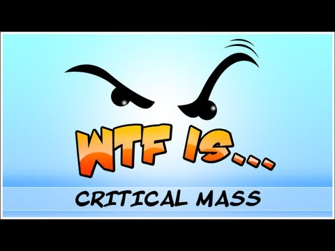 WTF Is... - Critical Mass ? (WTF-a-thon Game 18)
