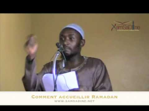 "Oustaaz Oumar Diallo - "" Comment Accueillir le Mois Ramadan ?"" www.xamsadine.net"
