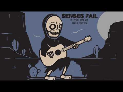 Senses Fail - Family Tradition