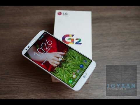 LG G2 Unboxing and Hands on Review - iGyaan