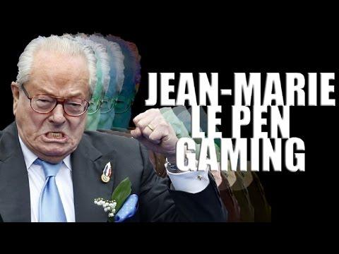 JEAN-MARIE LE PEN GAMING