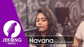 Download Lagu Camila Cabello - Havana ft. Young Thug ( Cover by Jekong ) Gratis STAFABAND