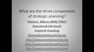 What are the three components of strategic planning?