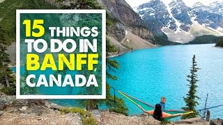 TOP 15 THINGS TO DO IN BANFF | Summer Canada Travel Guide 03
