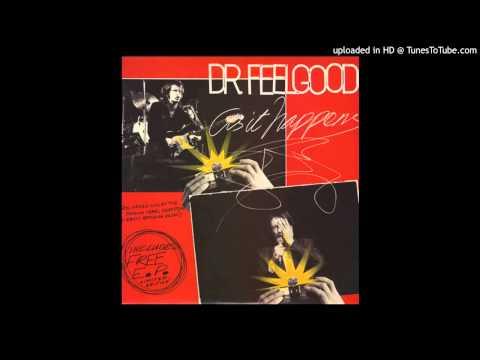 Dr Feelgood - Ninety-nine And a Half (won