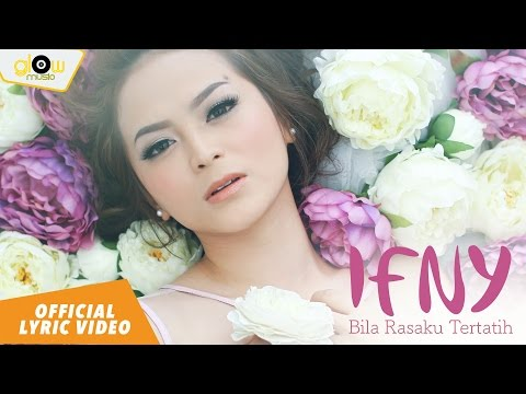 Ifny -  Bila Rasaku Tertatih [ Official Lyric Video ]