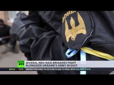 Neo-Nazi brigades fight alongside Ukraine army in East