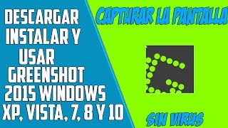 Como descargar Greenshot para PC - Tomar Capturas de Pantalla Windows XP,Vista,7,8,10 HD