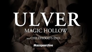 Watch Ulver Magic Hollow video