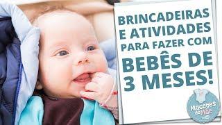 6 ATIVIDADES E BRINCADEIRAS PARA AJUDAR NO DESENVOLVIMENTO DE BEBÊS DE 3 MESES | MACETES DE MÃE